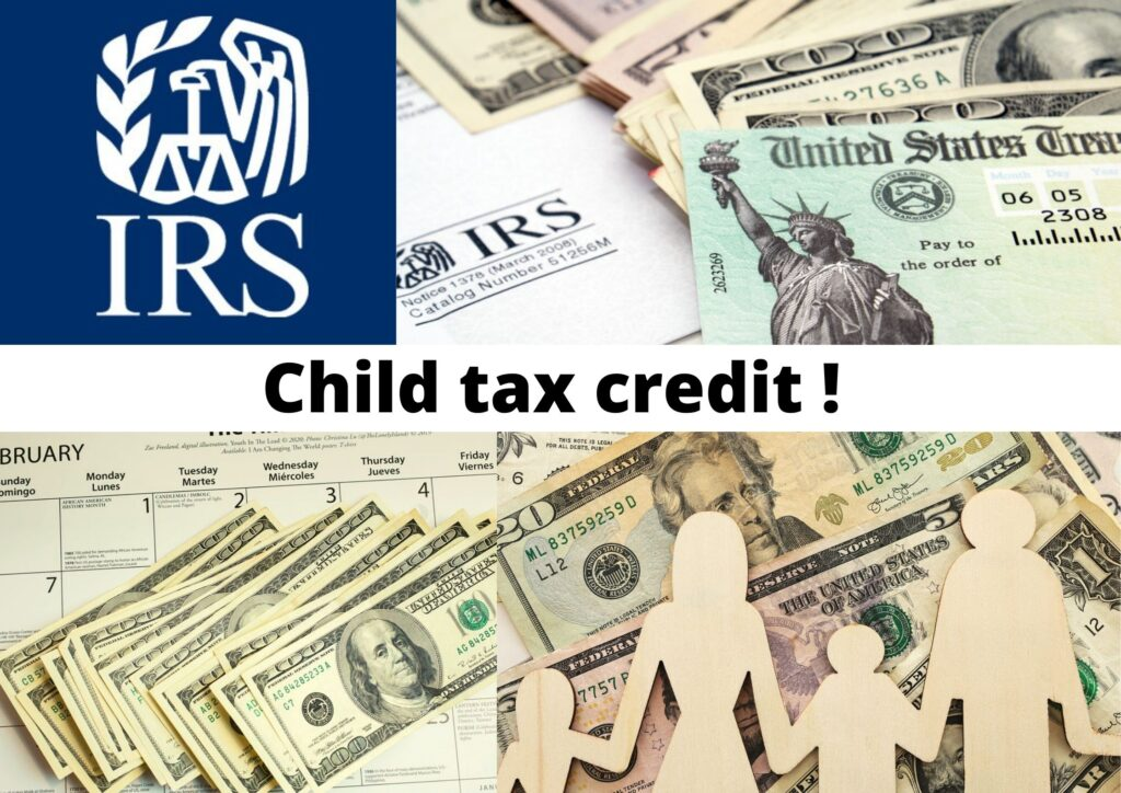 Child Tax Credit 2021: Achieve Your Money! How to Get That ?